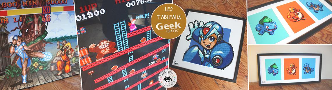 Les tableaux Geek-Crafts !