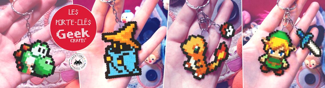 Les porte-clés Geek-Crafts !